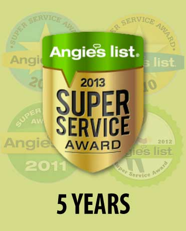 Angie's List 2013 Super Service Award - 5 Years!